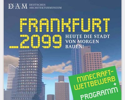 DAM Flyer: Fankfurt 2099 (c) Deutsches Architekturmuseum